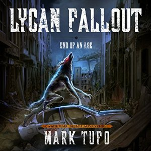 Lycan Fallout 3 End of Age AudioBook Free Download