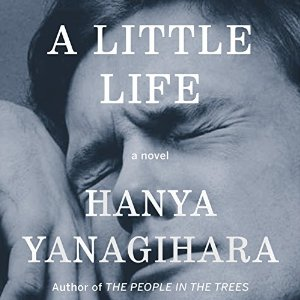 A Little Life: A Novel By Hanya Yanagihara AudioBook Download