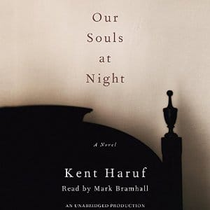 Our Souls at Night: A Novel By Kent Haruf AudioBook Download