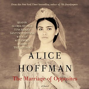 The Marriage of Opposites By Alice Hoffman AudioBook Download