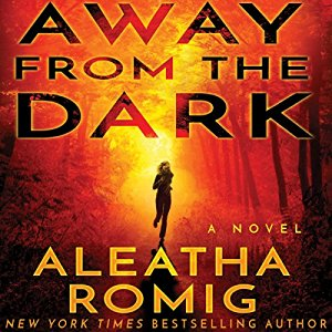 Away from the Dark By Aleatha Romig AudioBook Free Download