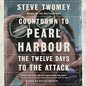 Countdown to Pearl Harbor By Steve Twomey AudioBook Free Download