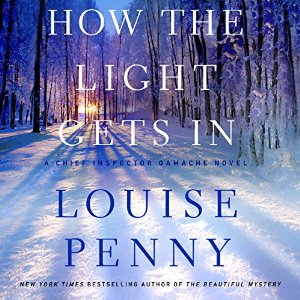 How the Light Gets In By Louise Penny AudioBook Free Download
