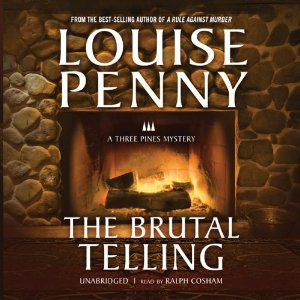 The Brutal Telling By Louise Penny AudioBook Free Download