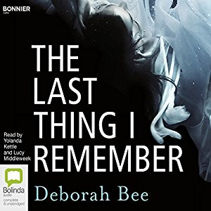 The Last Thing I Remember By Deborah Bee AudioBook Free Download