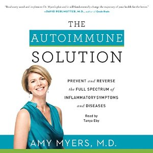 The Autoimmune Solution By Amy Myers AudioBook Free Download