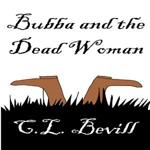 Bubba and the Dead Woman By C. L. Bevill AudioBook Free Download