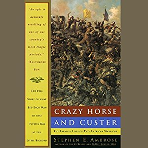 Crazy Horse and Custer | Stephen E. Ambrose | AudioBook Free Download