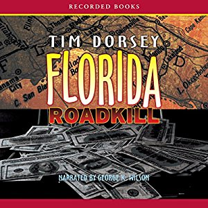 Florida Roadkill By Tim Dorsey AudioBook Free Download