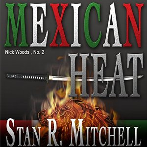 Mexican Heat By Stan R. Mitchell AudioBook Free Download