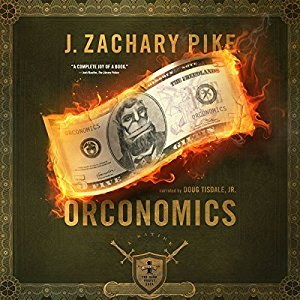 Orconomics By J. Zachary Pike AudioBook Free Download