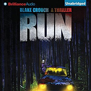 Run By Blake Crouch AudioBook Free Download
