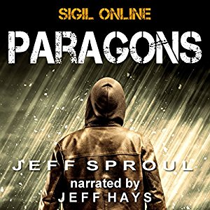 Sigil Online: Paragons By Jeff Sproul AudioBook Free Download