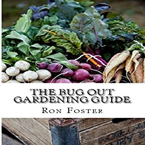 The Bug Out Gardening Guide By Ron Foster AudioBook Free Download