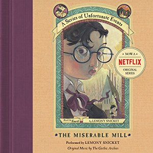 The Miserable Mill By Lemony Snicket AudioBook Free Download