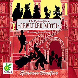 The Mystery of the Jewelled Moth By Katherine Woodfine AudioBook Free Download