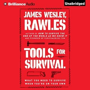 Tools for Survival By James Wesley Rawles AudioBook Free Download