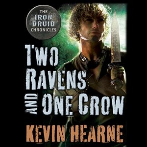 Two Ravens and One Crow By Kevin Hearne AudioBook Free Download