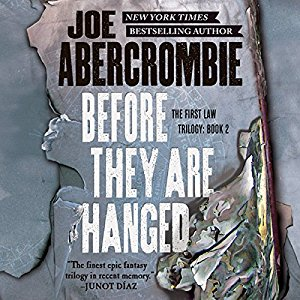 Before They Are Hanged By Joe Abercrombie AudioBook Free Download