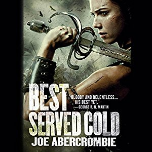Best Served Cold By Joe Abercrombie AudioBook Free Download