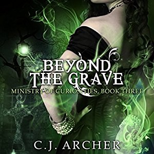 Beyond the Grave By C.J. Archer AudioBook Free Download
