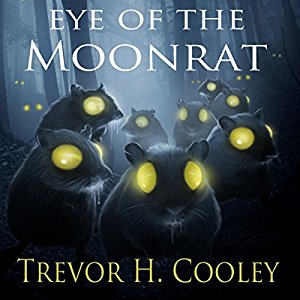 Eye of the Moonrat By Trevor H. Cooley AudioBook Free Download