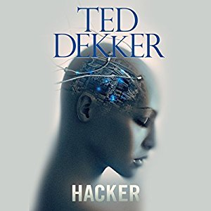 Hacker By Ted Dekker AudioBook Free Download