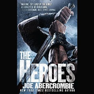 The Heroes By Joe Abercrombie AudioBook Free Download