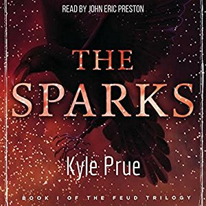 The Sparks By Kyle Prue AudioBook Free Download