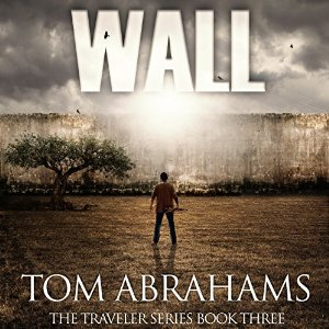 Wall By Tom Abrahams AudioBook Free Download