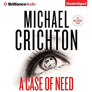 A Case of Need By Michael Crichton , Jeffery Hudson AudioBook Download