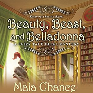 Beauty, Beast, and Belladonna By Maia Chance AudioBook Download