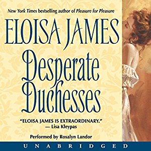 Desperate Duchesses By Eloisa James AudioBook Free Download