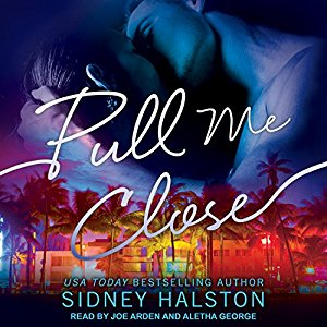 Pull Me Close By Sidney Halston AudioBook Free Download