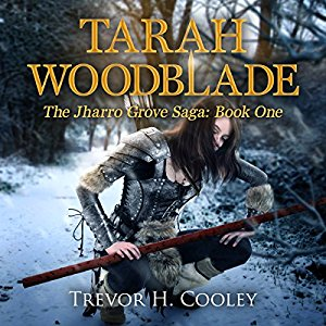 Tarah Woodblade By Trevor H. Cooley AudioBook Free Download
