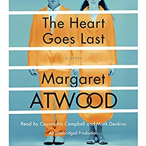 The Heart Goes Last By Margaret Atwood AudioBook Download