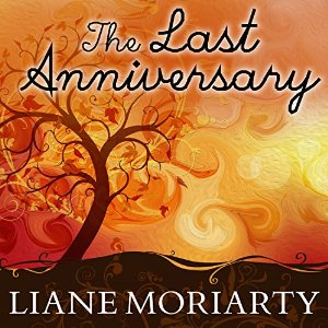 The Last Anniversary By Liane Moriarty AudioBook Free Download