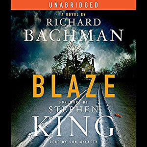 Blaze By Richard Bachman , Stephen King AudioBook Download