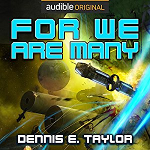 For We Are Many By Dennis E. Taylor AudioBook Download
