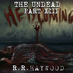The Undead Day 13 By R. R. Haywood AudioBook Download