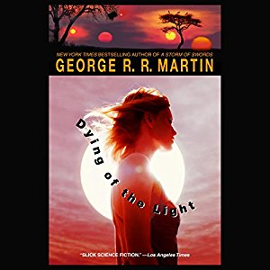 Dying of the Light By George R. R. Martin AudioBook Free Download