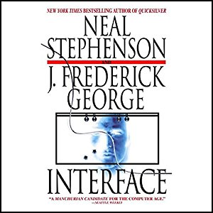 Interface By Neal Stephenson AudioBook Free Download