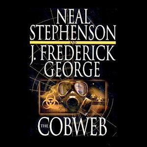 The Cobweb By Neal Stephenson AudioBook Free Download