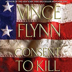 Consent to Kill By Vince Flynn AudioBook Free DownloadConsent to Kill By Vince Flynn AudioBook Free Download