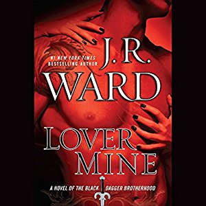 Lover Mine By J.R. Ward AudioBook Free Download