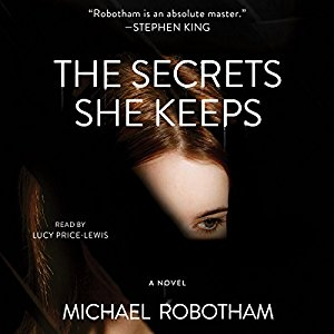 The Secrets She Keeps By Michael Robotham AudioBook Free Download