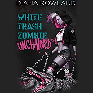 White Trash Zombie Unchained By Diana Rowland AudioBook Free Download