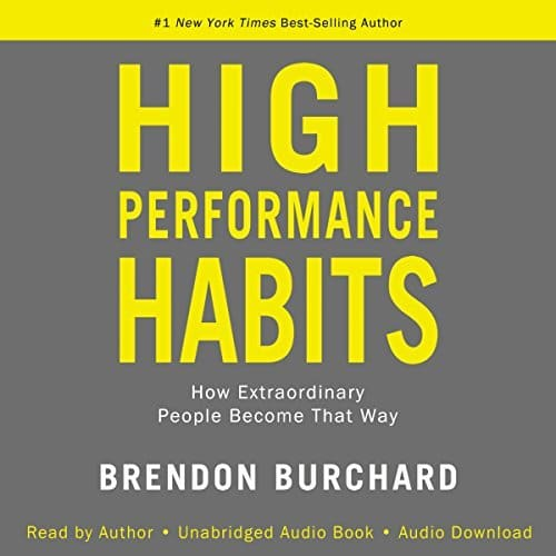 High Performance Habits By Brendon Burchard AudioBook Free Download
