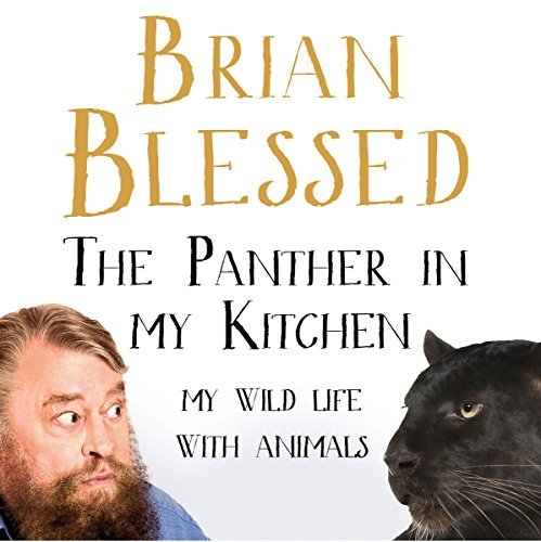 The Panther In My Kitchen By Brian Blessed AudioBook Download