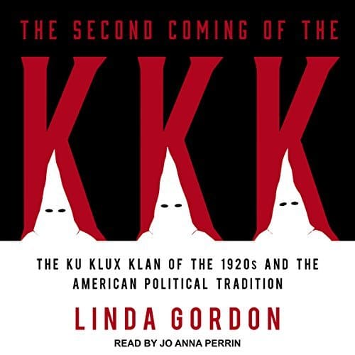 The Second Coming of the KKK By Linda Gordon AudioBook Free Download